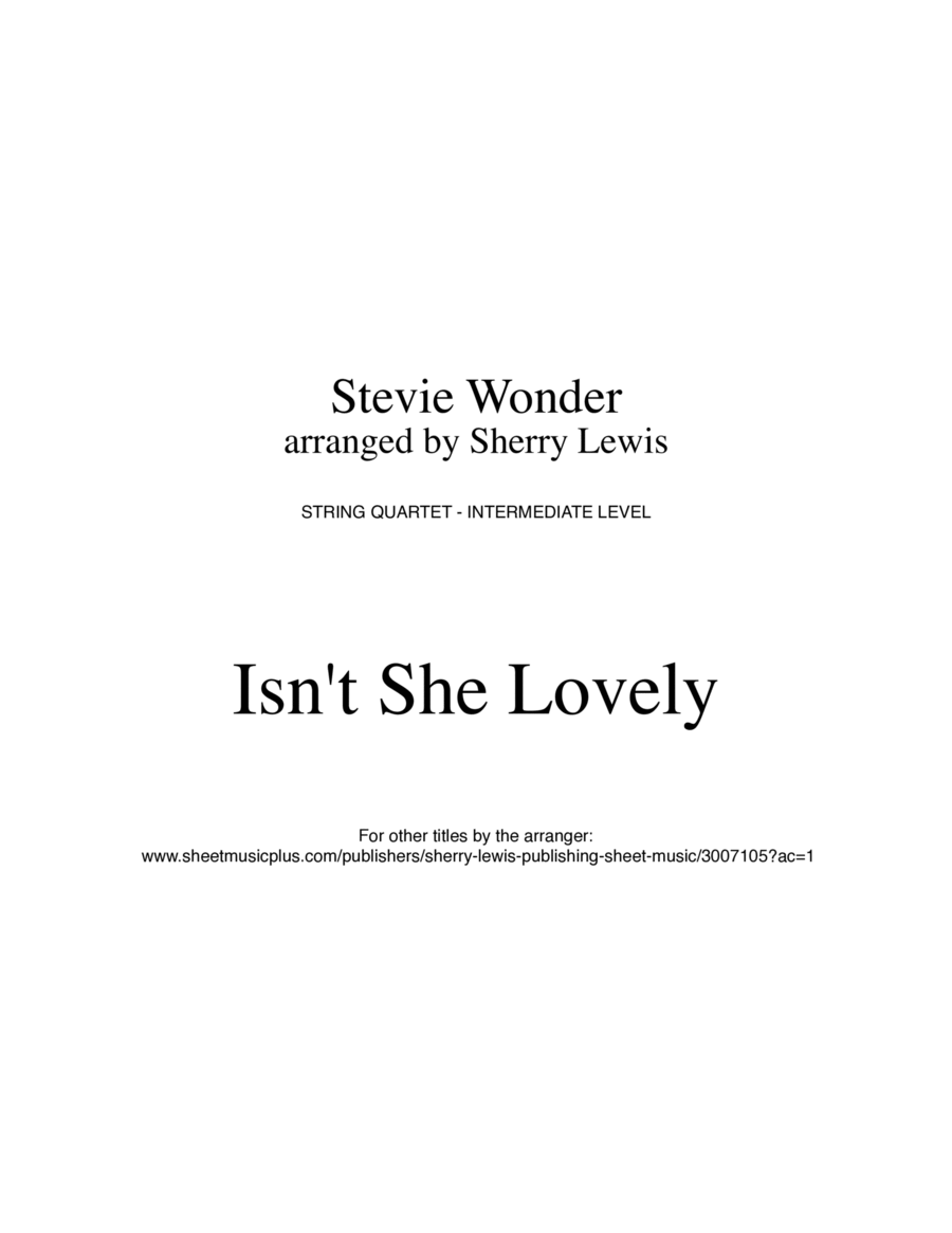 Isn't She Lovely String Quartet, String Trio, String Duo, Solo Violin, String Quartet + string bass chord chart, arranged by Sherry Lewis