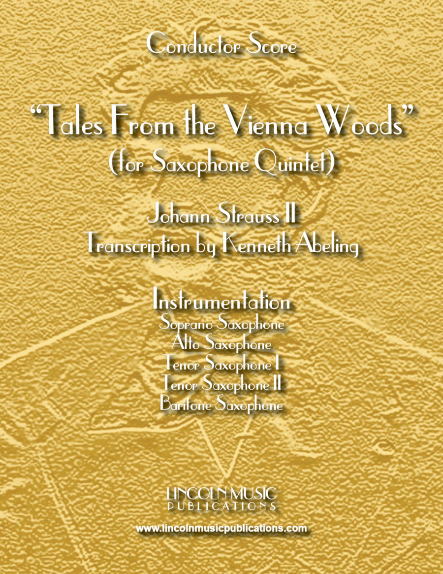 Tales From the Vienna Woods (for Saxophone Quintet SATTB)