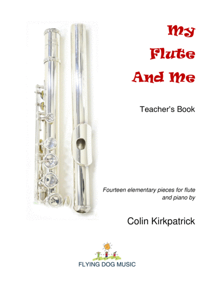 My Flute and Me
