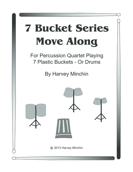 7 Bucket Series - Move Along
