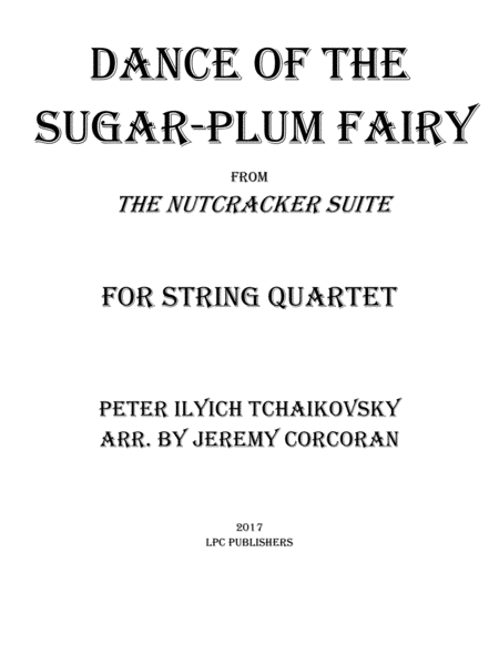 Dance of the Sugar-Plum Fairy for String Quartet