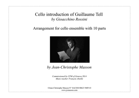 Introduction from Ouverture de Guillaume Tell for 10 celli --- Arranged by Jean-Christophe Masson --- www.jcmasson.com