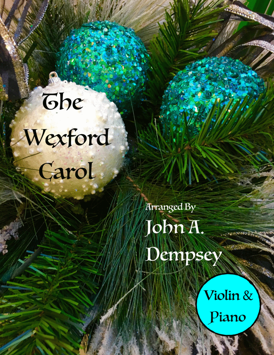 The Wexford Carol (Violin and Piano Duet)