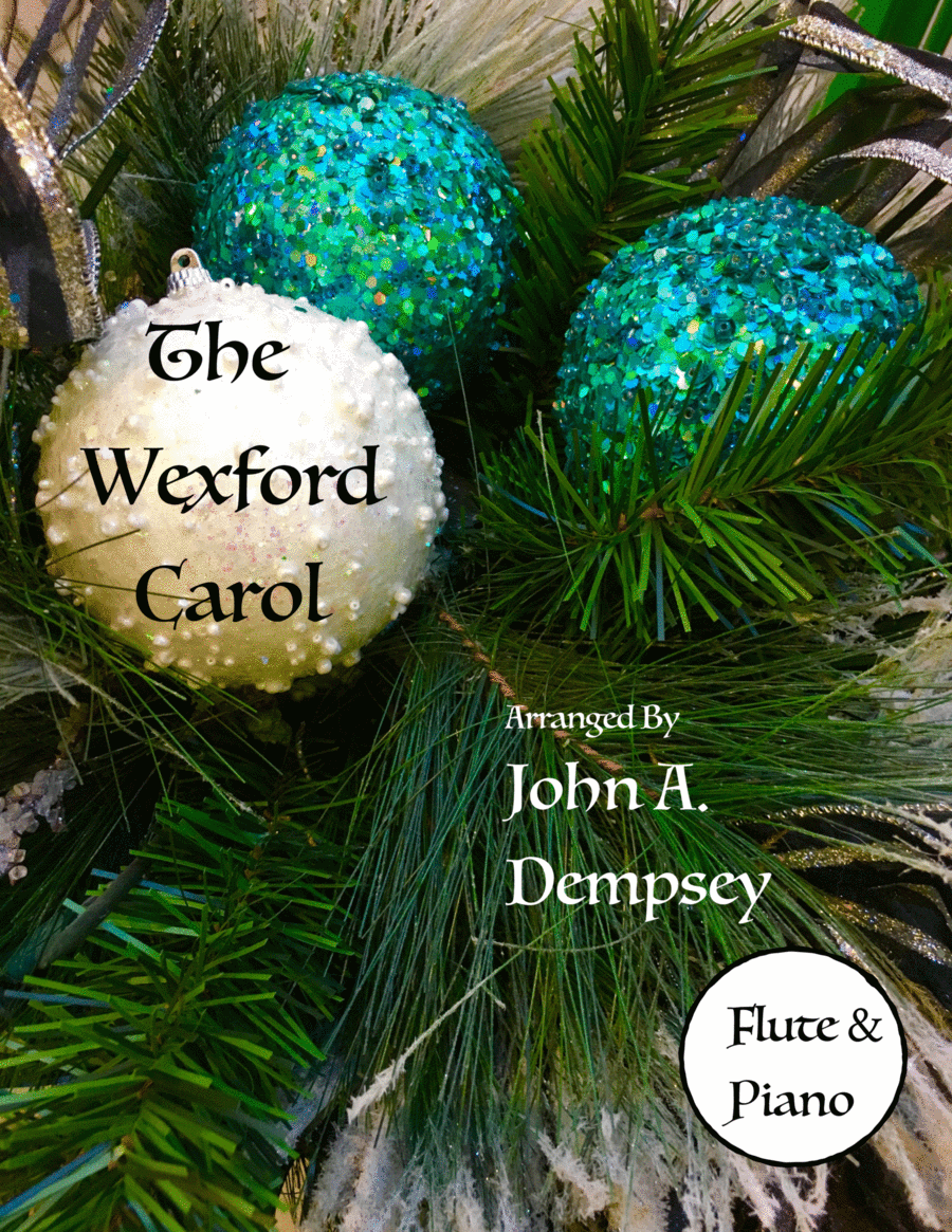 The Wexford Carol (Flute and Piano Duet)