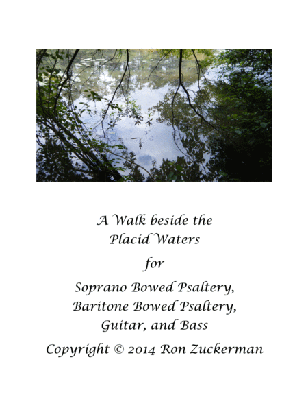 A Walk beside the Placid Waters