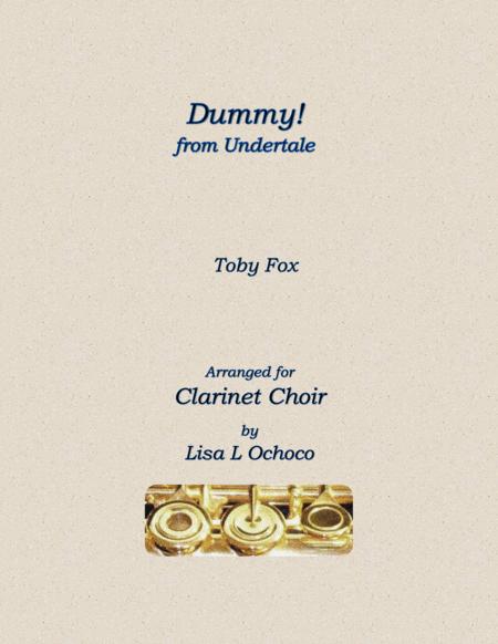 Dummy! (from Undertale) for Clarinet Choir