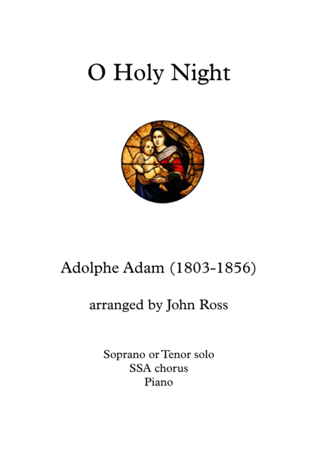 O Holy Night (Soprano or Tenor soloist, SSA, Piano)
