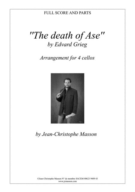 The death of Ase by E.Grieg for cello quartet --- Score and parts --- JCM 2009