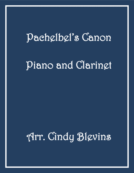 Pachelbel's Canon in D (in G), arranged for Piano and Bb Clarinet, from my book