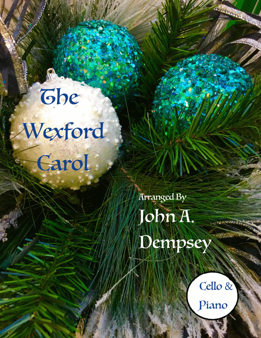 The Wexford Carol (Cello and Piano Duet)