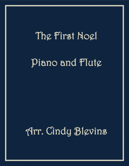 The First Noel, arranged for Piano and Flute