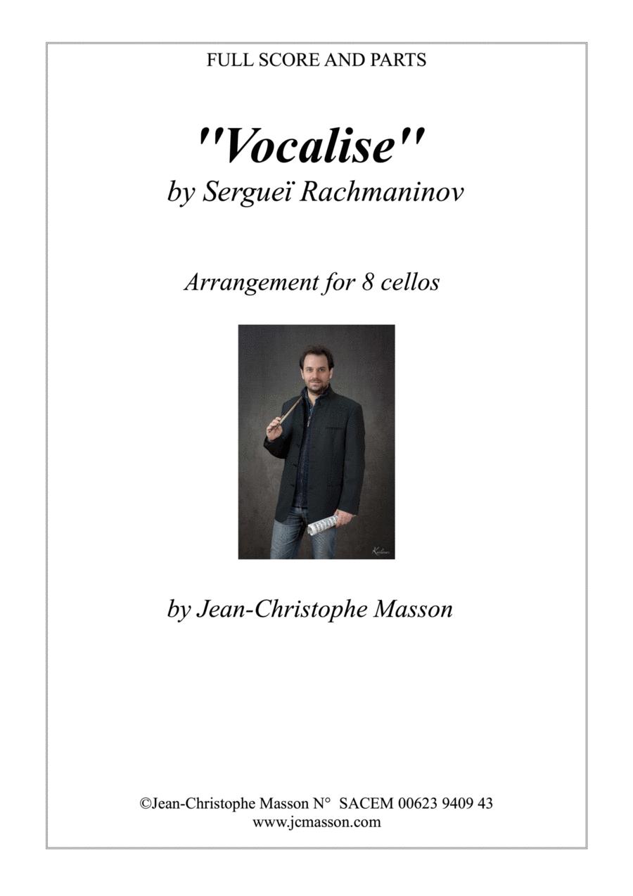 Vocalise by Rachmaninov arranged for 8 celli --- Score and Parts --- Arrangement JCM 2012