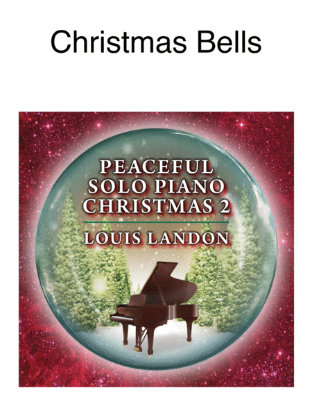 Christmas Bells - Christmas - Louis Landon - Solo Piano