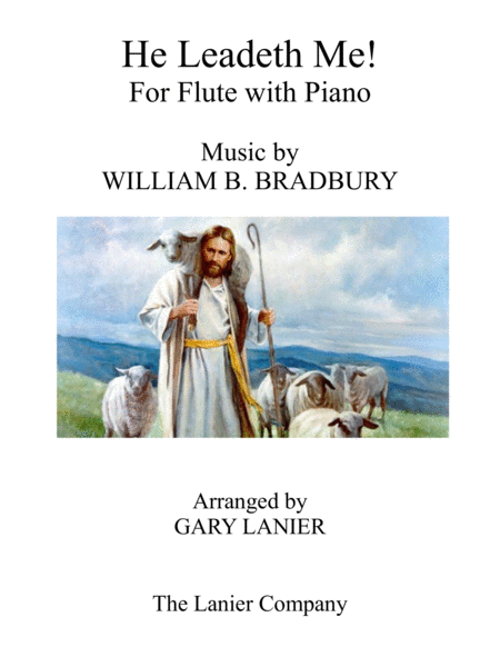 HE LEADETH ME (Duet – Flute & Piano with Score/Part)