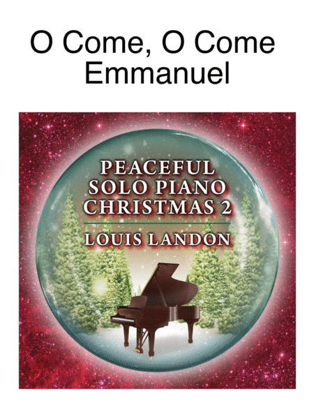 O Come, O Come Emmanuel - Traditional Christmas - Louis Landon - Solo Piano