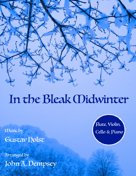 In the Bleak Midwinter (Quartet for Flute, Violin, Cello and Piano)