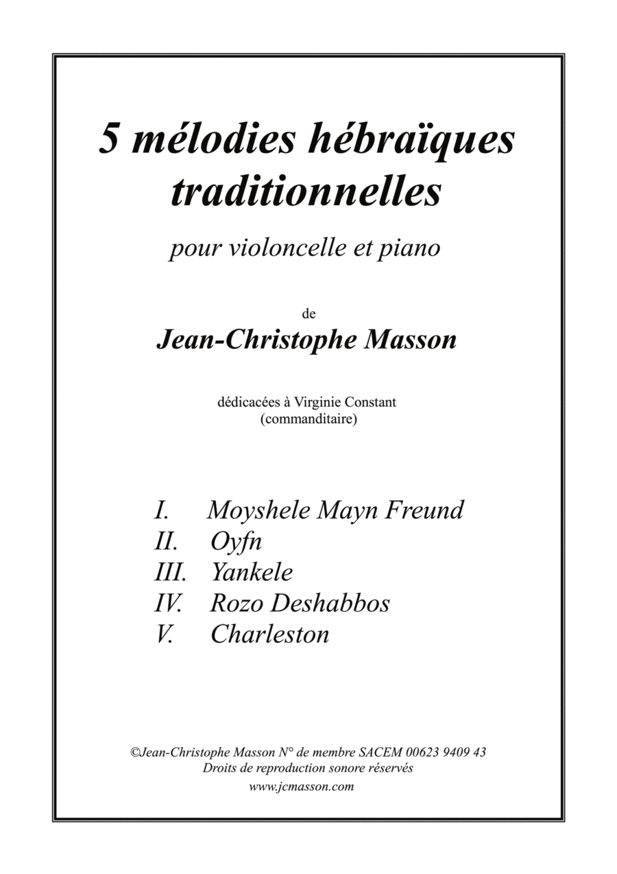 5 mélodies hébraïques traditionnelles pour violoncelle et piano --- Score and Parts --- JCM 2016