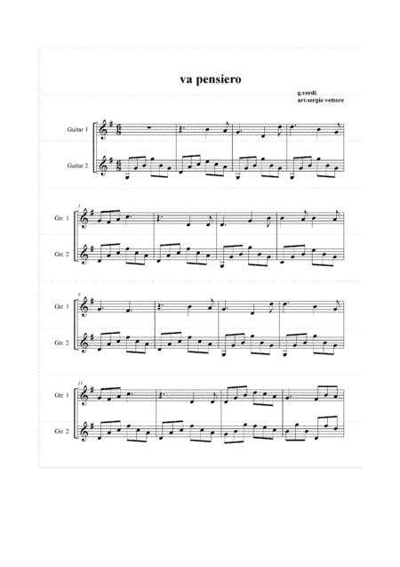 Va, Pensiero (from Nabucco) By Giuseppe Verdi (1813-1901) ARRANGED  for GUITAR DUO BY SERGIO VETTORE