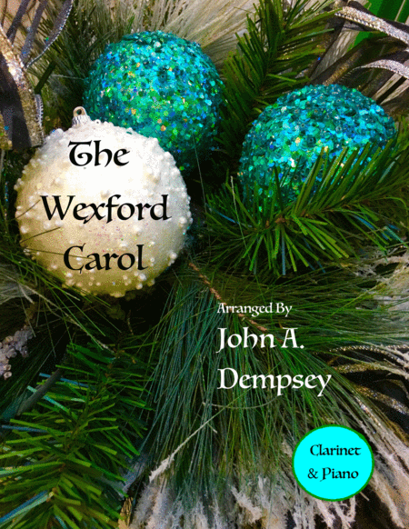 The Wexford Carol (Clarinet and Piano Duet)
