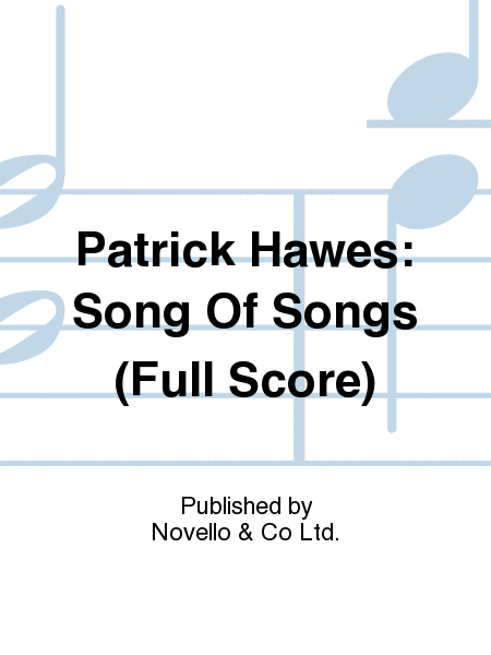 Patrick Hawes: Song Of Songs (Full Score)
