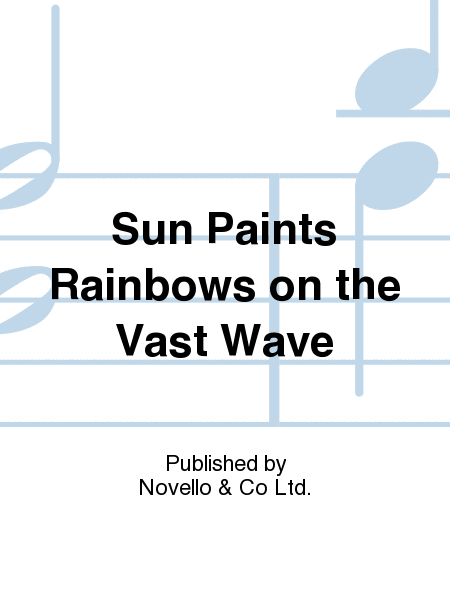 Sun Paints Rainbows on the Vast Wave