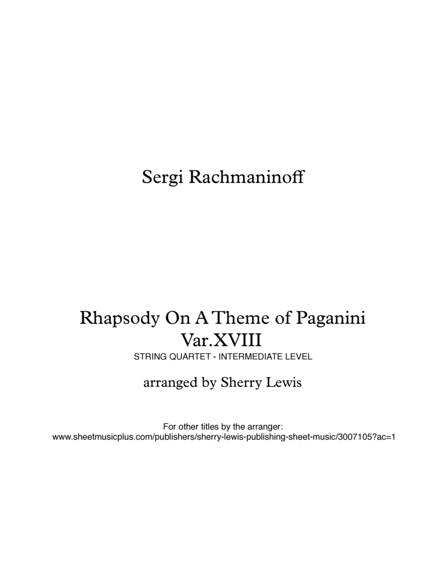 Rhapsody on a Theme by Paganini  String Quartet, String Trio, String Duo, Solo Violin, String Quartet + string bass chord chart, arranged by Sherry Lewis