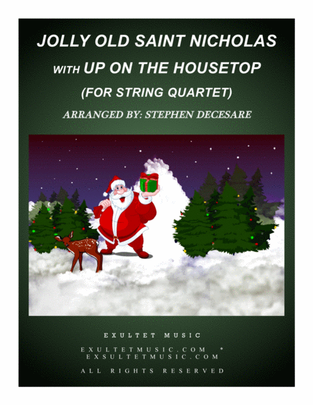 Jolly Old Saint Nicholas with Up On The Housetop (for String Quartet)
