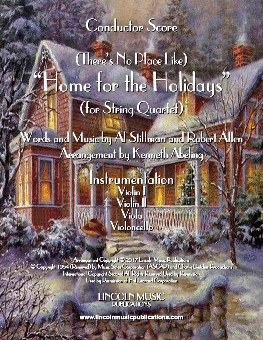 There's No Place Like Home for the Holidays (for String Quartet)