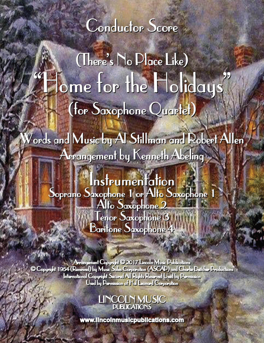 There's No Place Like Home for the Holidays (for Saxophone Quartet SATB or AATB)