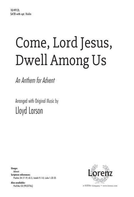 Come, Lord Jesus, Dwell Among Us