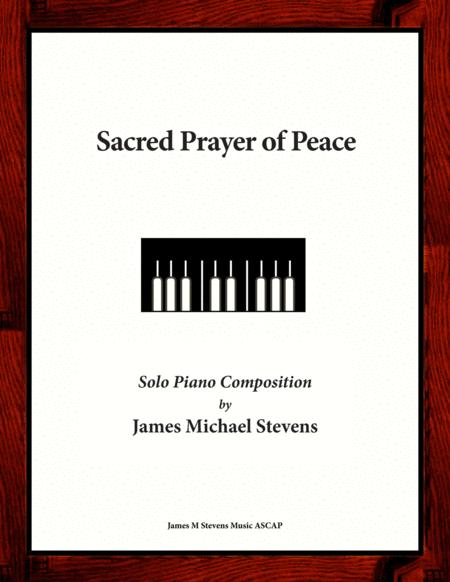 Sacred Prayer of Peace (Piano Solo)