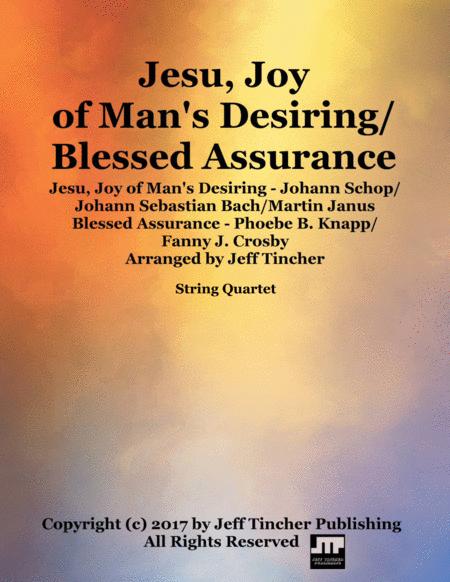Jesu, Joy of Man's Desiring/Blessed Assurance