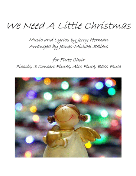 We Need A Little Christmas for Flute Choir