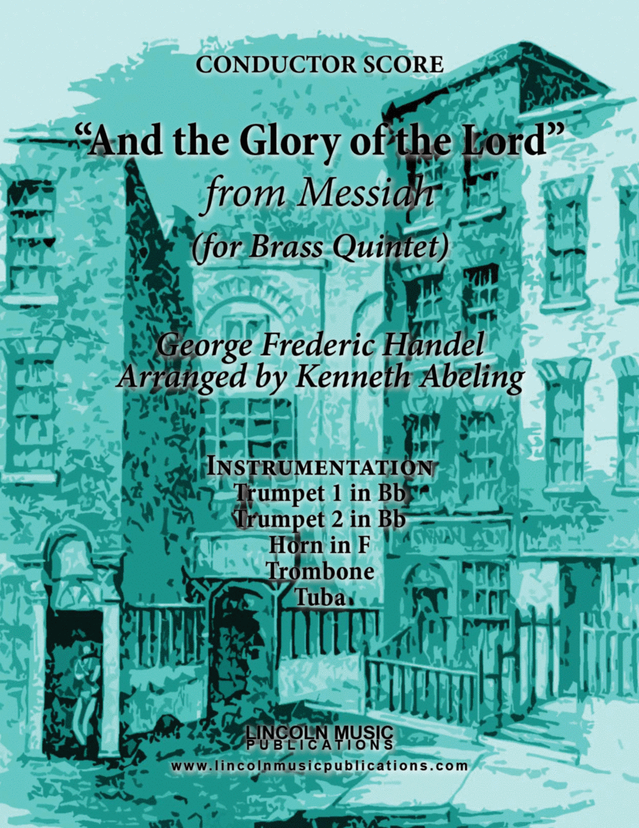 Handel - And the Glory of the Lord from Messiah (for Brass Quintet)