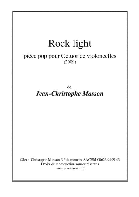 Rock light --- pièce pop pour octuor de violoncelles --- Score and Parts JCM 2009