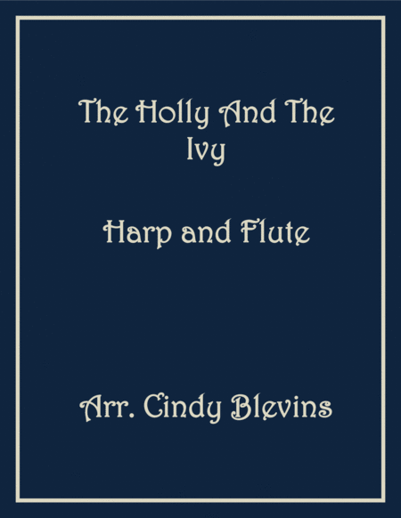 The Holly and the Ivy, arranged for harp and flute