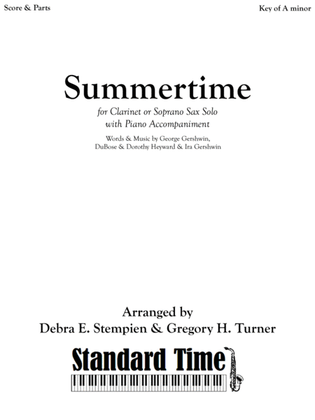 Summertime by George Gershwin for Clarinet or Soprano Sax Solo with Piano Accompaniment (jazz, swing-style)
