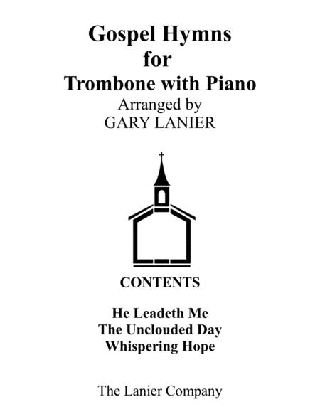 Gospel Hymns for Trombone (Trombone with Piano Accompaniment)