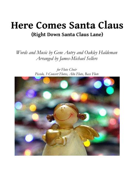 Here Comes Santa Claus (Right Down Santa Claus Lane) for Flute Choir