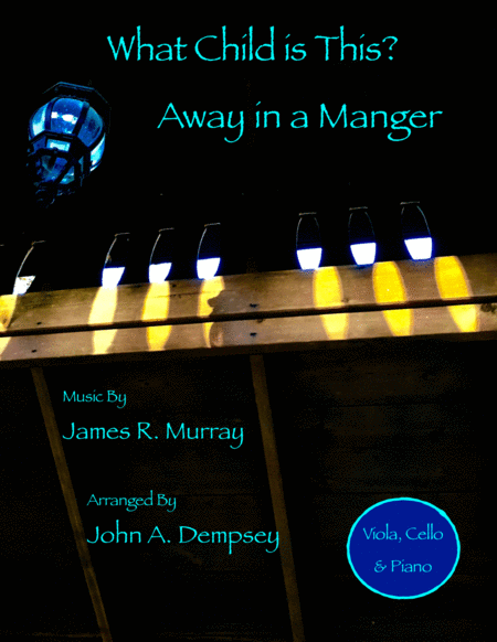 What Child is This / Away in a Manger (Trio for Viola, Cello and Piano)