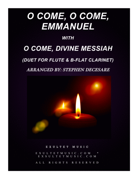 O Come, O Come, Emmanuel with O Come, Divine Messiah (Duet for Flute and Bb-Clarinet)