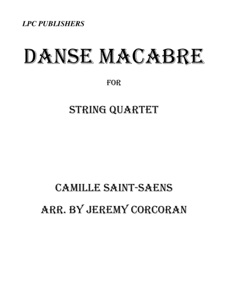 Danse Macabre for String Quartet