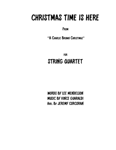 Christmas Time Is Here for String Quartet