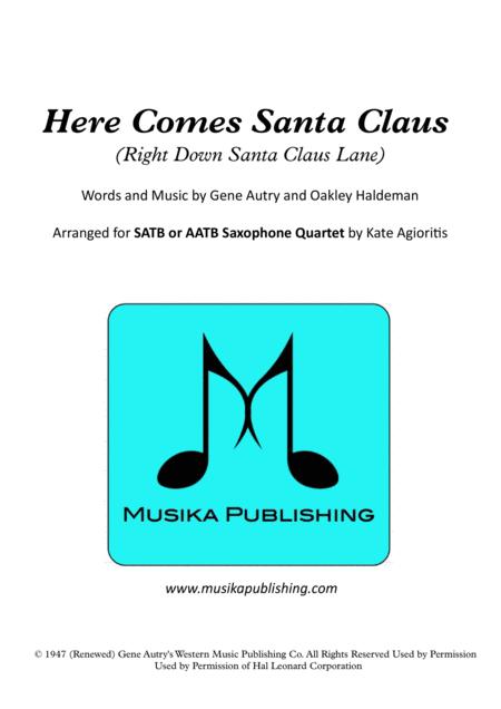Here Comes Santa Claus (Right Down Santa Claus Lane) - for Saxophone Quartet