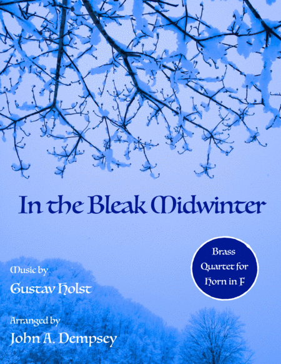 In the Bleak Midwinter (Brass Quartet for Horn in F)