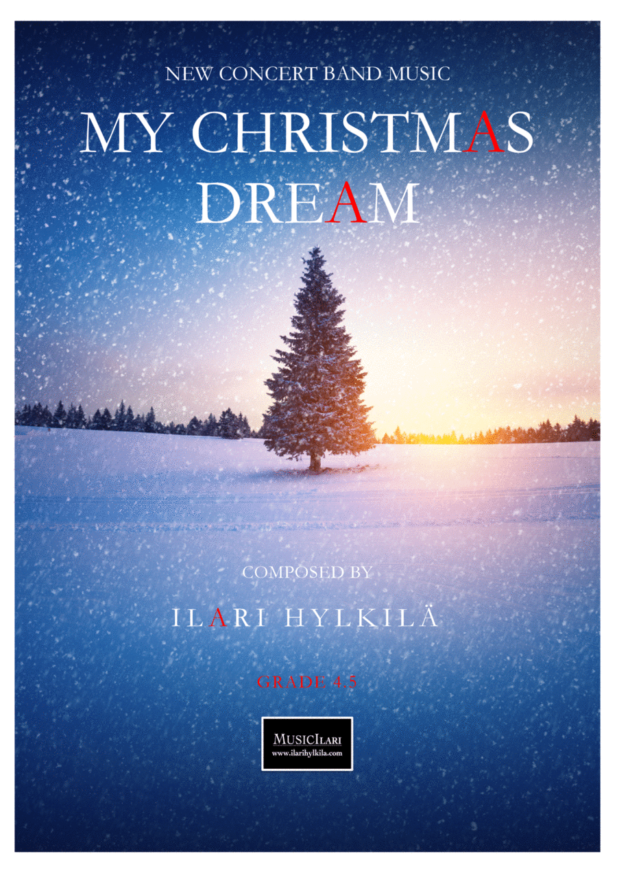 My Christmas Dream (New music for concert band)