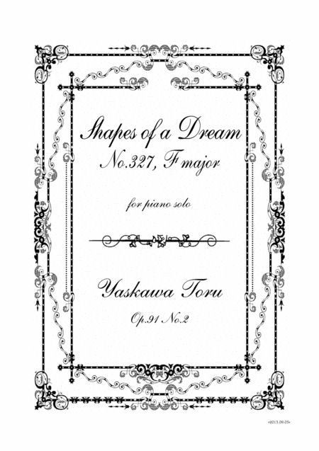 Shapes of a Dream No.327, F major, Op.91 No.2