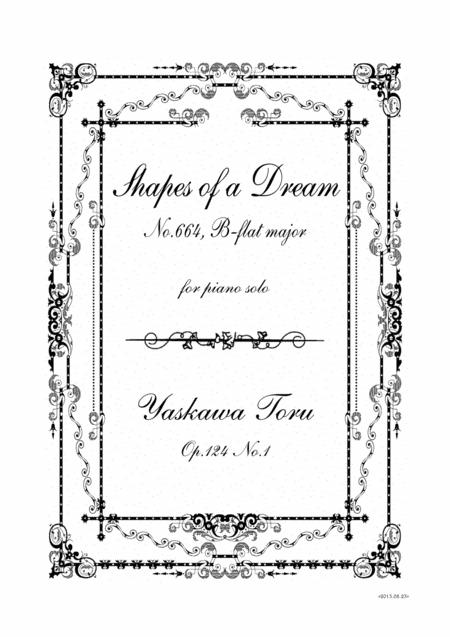 Shapes of a Dream No.664, B-flat major, Op.124 No.1