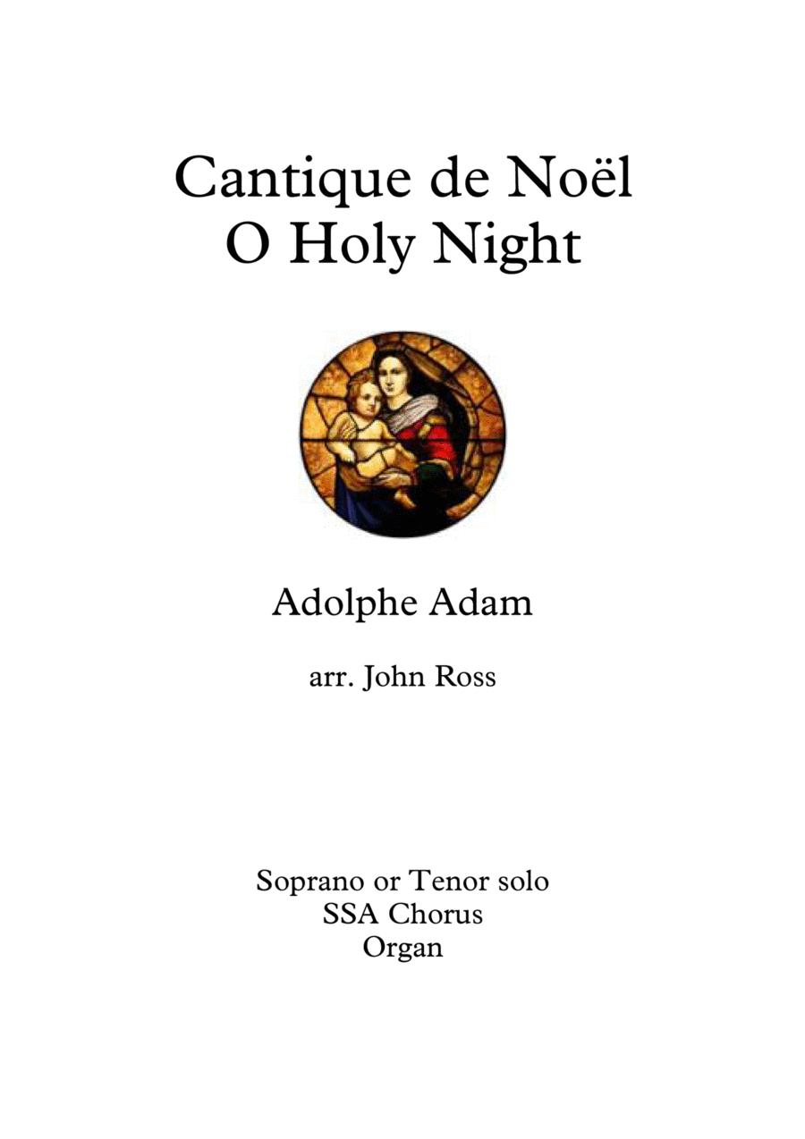 Cantique de Noël - O Holy Night (Soprano or Tenor soloist, SSA choir, Organ)