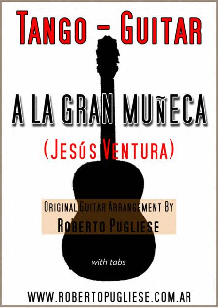A la gran muñeca - guitar tango